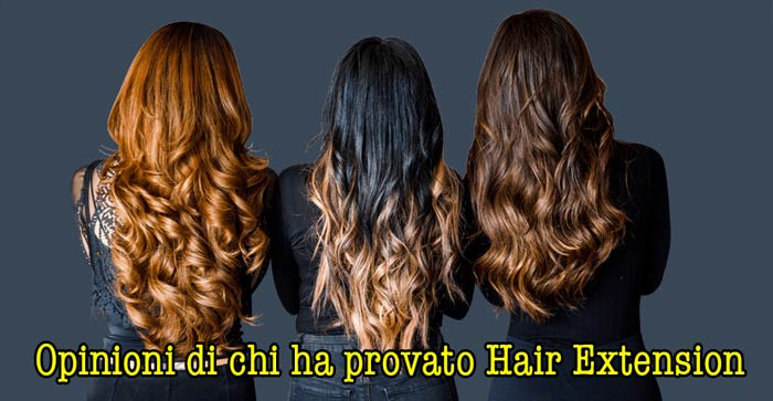 Opinioni su Hair Extension