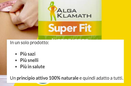 come funziona Alga Klamath Super Fit